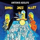 ANTONIO ADOLFO Samba Jazz Alley album cover