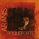ARANIS RoqueForte album cover