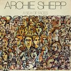 ARCHIE SHEPP A Sea of Faces album cover