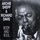 ARCHIE SHEPP Archie Shepp & Richard Davis : Body And Soul album cover