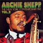 ARCHIE SHEPP Archie Shepp & The New York Contemporary Five, Vol.2 album cover