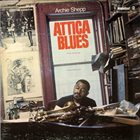 ARCHIE SHEPP Attica Blues album cover
