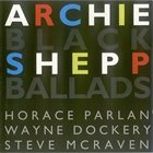 ARCHIE SHEPP Black Ballads album cover