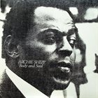 ARCHIE SHEPP Body And Soul album cover