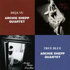ARCHIE SHEPP Deja Vu /  True Blue album cover