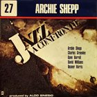 ARCHIE SHEPP Jazz a Confronto 27 album cover