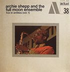 ARCHIE SHEPP Live in Antibes (Vol. 1) album cover