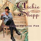 ARCHIE SHEPP Something to Live For album cover