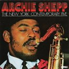 ARCHIE SHEPP The New York Contemporary Five album cover