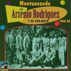 ARSENIO RODRIGUEZ Montuneando Con Arsenio Rodriguez album cover