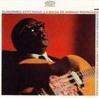 ARSENIO RODRIGUEZ Quindembo/ Afro Magic/ La Magica De Arsenio Rodriguez album cover
