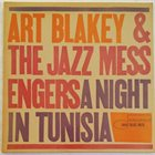 ART BLAKEY Art Blakey & The Jazz Messengers : A Night In Tunisia album cover