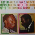 ART BLAKEY Art Blakey's Jazz Messengers With Thelonious Monk album cover