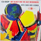 ART BLAKEY Art Blakey And His Jazz Messengers With Sabu : Cu-Bop (aka Messages) album cover