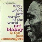 ART BLAKEY Meet You At The Jazz Corner Of The World (Volume 1) album cover