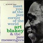 ART BLAKEY Meet You At The Jazz Corner Of The World (Volume 2) album cover