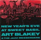 ART BLAKEY New Year's Eve at Sweet Basil album cover