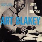 ART BLAKEY Orgy In Rhythm album cover