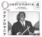 ART BLAKEY Quadromania: Out of Nowhere album cover