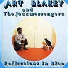 ART BLAKEY Reflections in Blue album cover