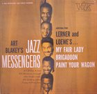 ART BLAKEY Selections From Lerner And Loewe album cover