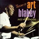 ART BLAKEY The History of Art Blakey and the Jazz Messengers album cover