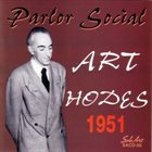 ART HODES 1951 Parlor Social album cover