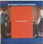 ART HODES Art Hodes & Truck Parham ‎: Plain Old Blues album cover