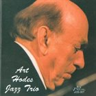 ART HODES Jazz Trio album cover