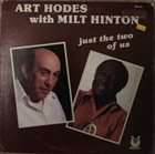 ART HODES Just The Two Of Us (with Milt Hinton) album cover