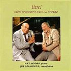 ART HODES Live From Toronto's Cafe des Copains (w/ Jim Galloway) album cover