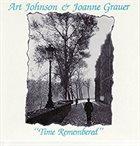 ART JOHNSON Art Johnson & Joanne Grauer : Time Remembered album cover