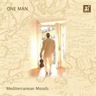 ART JOHNSON One Man : Mediterranean Moods album cover