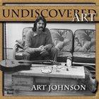 ART JOHNSON Undiscovered Art album cover