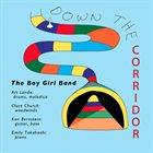 ART LANDE Boy Girl Band: Down the Corridor album cover