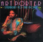 ART PORTER Straight to the Point album cover
