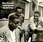 ART TATUM The Tatum / Hampton / Rich Trio  (aka  Art Tatum, Lionel Hampton & Buddy Rich – The Tatum Group Masterpieces) album cover