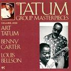 ART TATUM Art Tatum / Benny Carter / Louis Bellson : The Tatum Group Masterpieces, Vol. 1 album cover