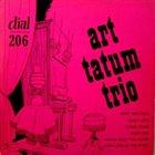 ART TATUM Art Tatum Trio (Dial) album cover