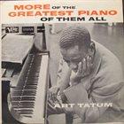 ART TATUM More Of The Greatest Piano Of Them All album cover