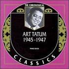 ART TATUM The Chronological Classics: Art Tatum 1945-1947 album cover
