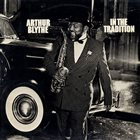 ARTHUR BLYTHE In The Tradition album cover