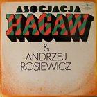 ASOCJACJA HAGAW (HAGAW) Asocjacja Hagaw & Andrzej Rosiewicz album cover