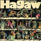 ASOCJACJA HAGAW (HAGAW) Assoziation Hagaw : With Oldies But Goodies album cover