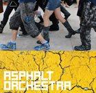 ASPHALT ORCHESTRA Asphalt Orchestra album cover