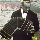 ASTOR PIAZZOLLA Introducción al ángel vol.1 album cover