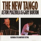ASTOR PIAZZOLLA The New Tango  (with Gary Burton) album cover