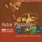 ASTOR PIAZZOLLA The Rough Guide to Astor Piazzolla album cover
