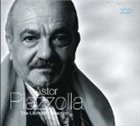 ASTOR PIAZZOLLA The Ultimate Collection album cover