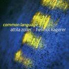 ATTILA ZOLLER Common Language album cover